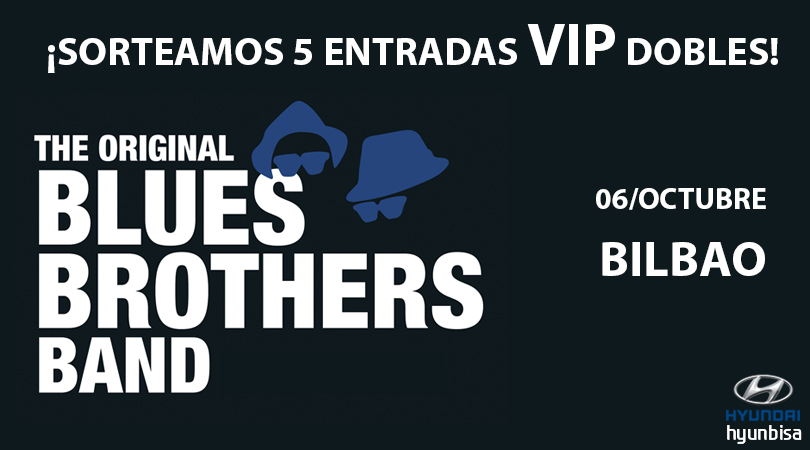 Invitaciones VIP Blues Brothers Band Bilbao