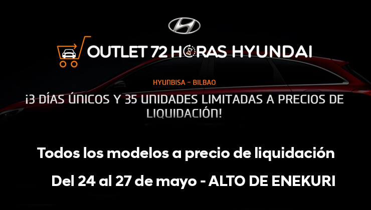 Oferta Outlet 72 Horas Hyundai Bizkaia 2017