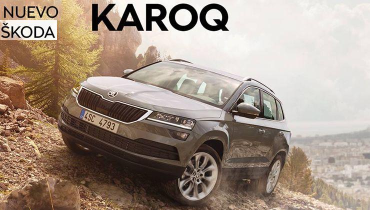 Nuevo Skoda Karoq oferta pre-lanzamiento