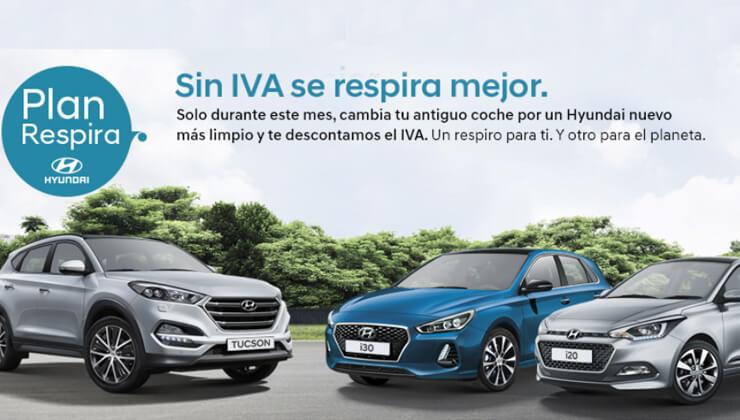 Oferta Hyundai sin iva Plan Respira